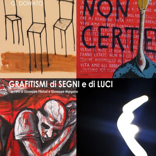 "Art Exhibition – ""Grafitismi di Segni e di Luci"""